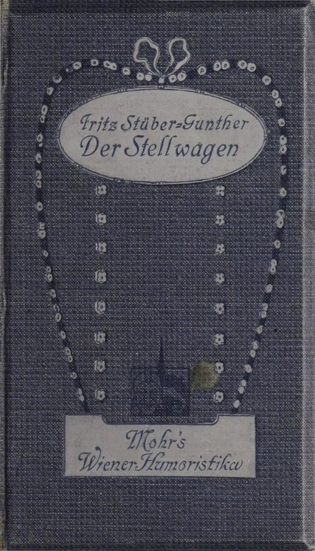 Bucheinband von 'Der Stellwagen - und anderes Wienerisches'