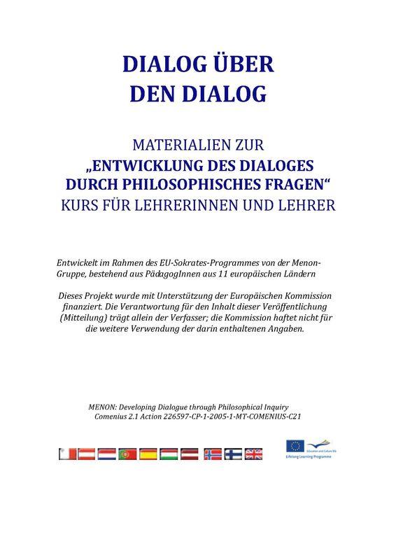 """Bucheinband von 'Dialog über den Dialog - Materialien zur """"Entwicklung des Dialoges  durch philosophischen Fragen"""" Kurs für Lehrerinnen und Lehrer'"""