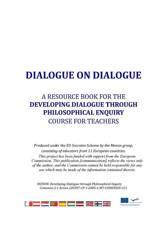 """Bucheinband von 'Dioalgue on Dialogue - A resource book for the """"developing dialogue through philosophical enquiry""""  course for teachers'"""