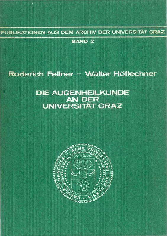 Bucheinband von 'Die Augenheilkunde an der Universität Graz, Band 2'