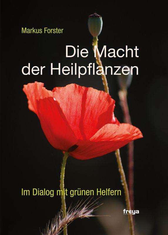 Bucheinband von 'Die Macht der Heilpflanzen'