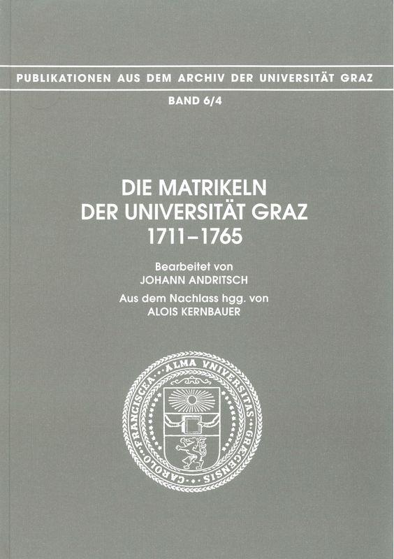 Bucheinband von 'Die Matrikeln der Universität Graz - 1711-1765. Bearbeitet von Johann Andritsch. Aus dem Nachlass hgg. von Alois Kernbauer, Band 6/4'