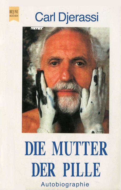 Bucheinband von Die Mutter der Pille - Autobiographie