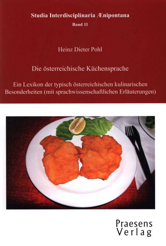 Bucheinband von 'Die österreichische Küchensprache - Ein Lexikon der typisch österreichischen kulinarischen Besonderheiten'