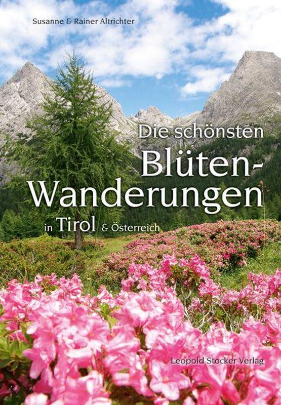 Bucheinband von 'Die schönsten Blütenwanderungen in Tirol und Österreich'