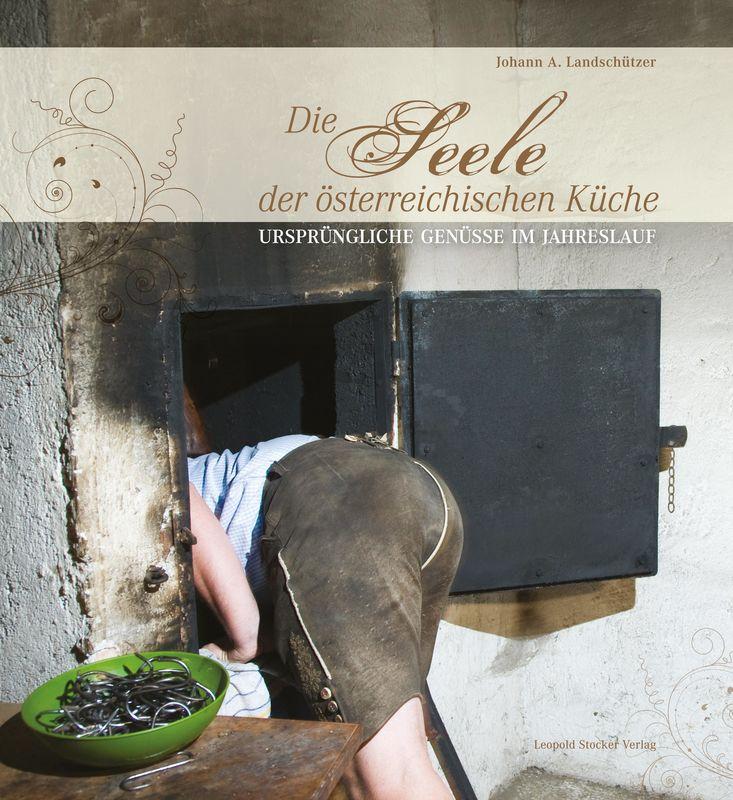 Bucheinband von 'Die Seele der Österreichischen Küche'
