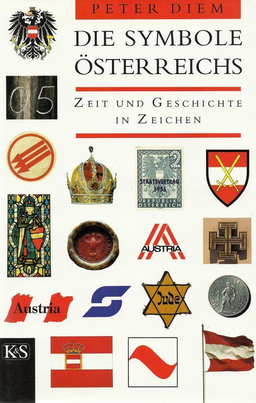 Bucheinband von Die Symbole Österreichs - Zeit und Geschichte in Zeichen