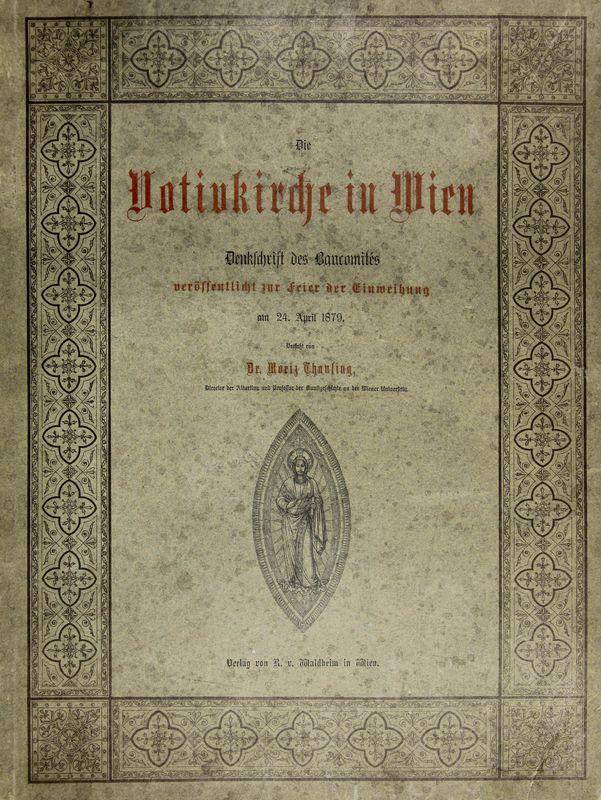 Bucheinband von 'Die Votivkirche in Wien - Denkschrift des Baucomités'