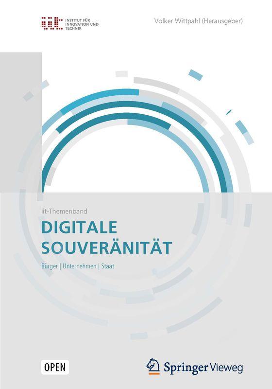 Bucheinband von 'Digitale Souveränität - Bürger | Unternehmen | Staat'