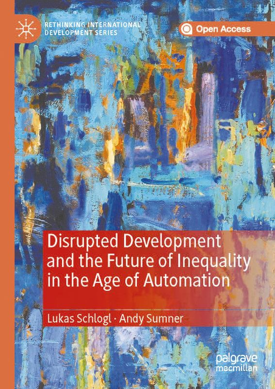 Bucheinband von 'Disrupted Development and the Future of Inequality in the Age of Automation'