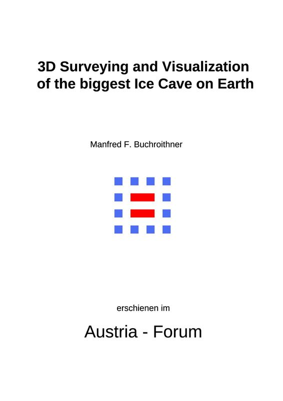 Bucheinband von '3D Surveying and Visualization of the biggest Ice Cave on Earth'