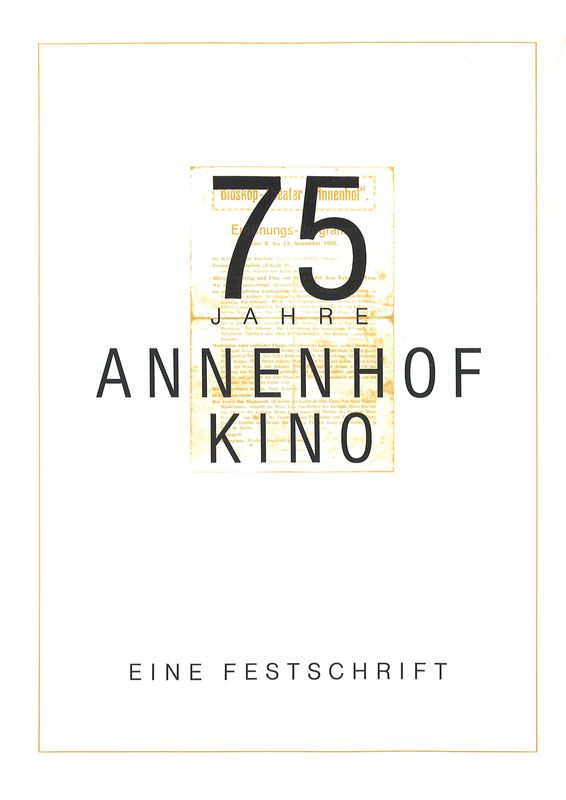Bucheinband von '75 Jahre Annenhof Kino'