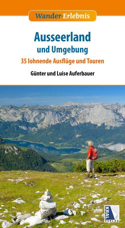 Bucheinband von 'Kostproben aus  Wander-Erlebnis Ausseeerland und Umgebung - 35 lohnende Ausflüge und Touren'