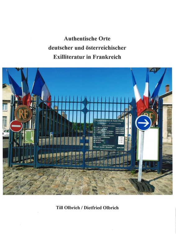 Bucheinband von 'Authentische Orte deutscher und österreichischer Exilliteratur in Frankreich'