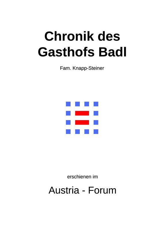 Bucheinband von 'Chronik des Gasthofs Badl'