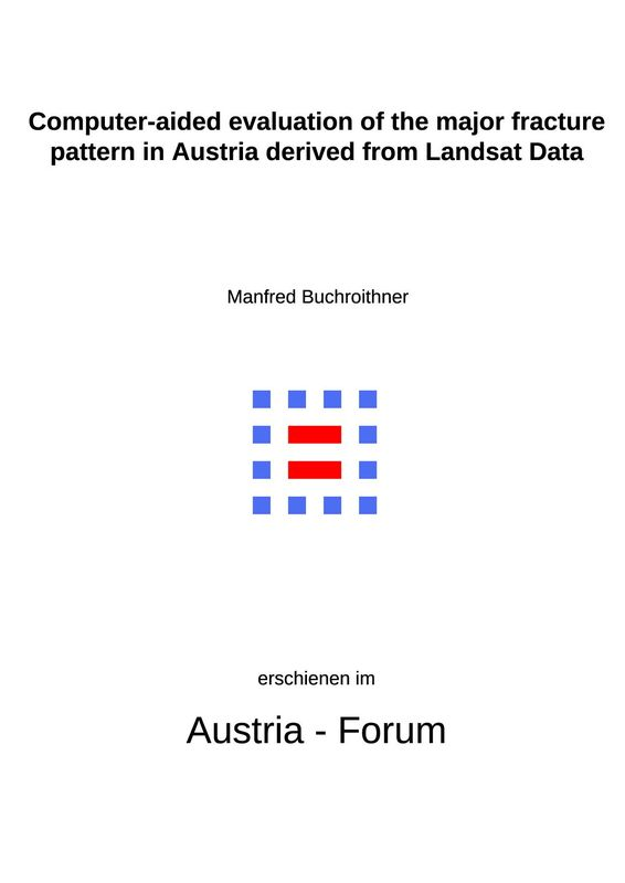 Cover of the book 'Computer-aided evaluation of the major fracture pattern in Austria derived from Landsat Data'