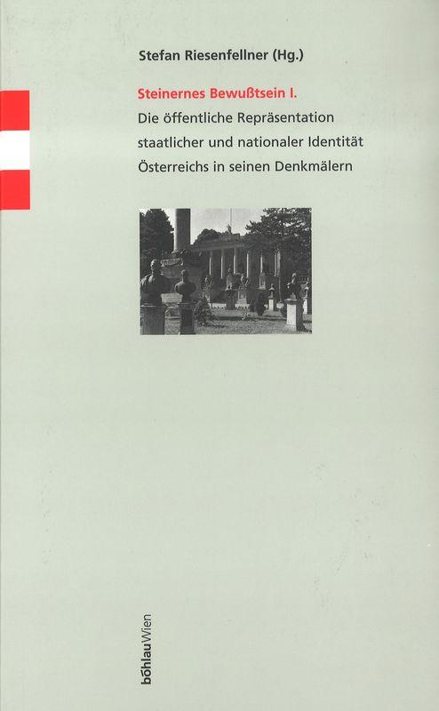 Bucheinband von 'Denkmäler des autoritären Ständestaates - Repräsentation staatlicher und nationaler Idendität Österreichs 1934-1938'