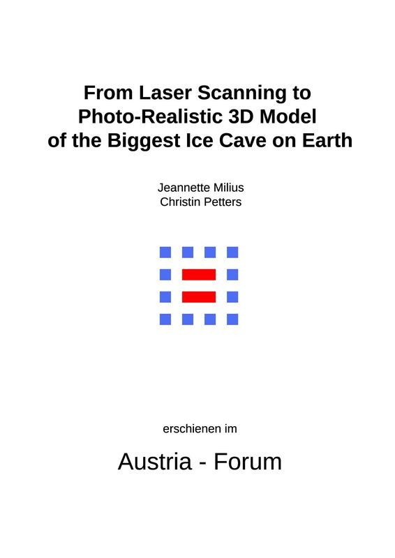 Bucheinband von 'Eisriesenwelt - From Laser Scanning to Photo-Realistic 3D Model of the Biggest Ice Cave on Earth'
