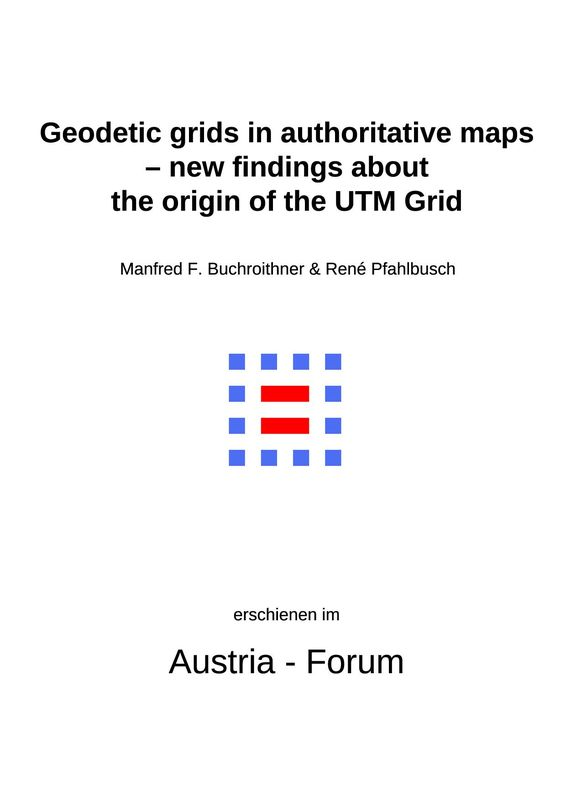 Bucheinband von 'Geodetic grids in authoritative maps – new findings about the origin of the UTM Grid'