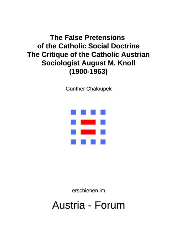 Bucheinband von 'The False Pretensions of the Catholic Social Doctrine - The Critique of the Catholic Austrian Sociologist August M. Knoll (1900-1963)'