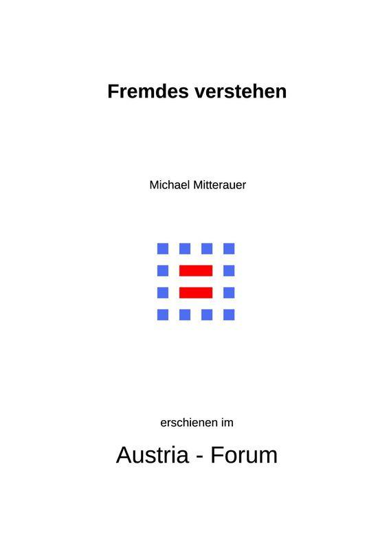 Bucheinband von 'Fremdes verstehen - Das Migrantenfamilien-Projekt des Österreichischen Institut für Familienforschung'