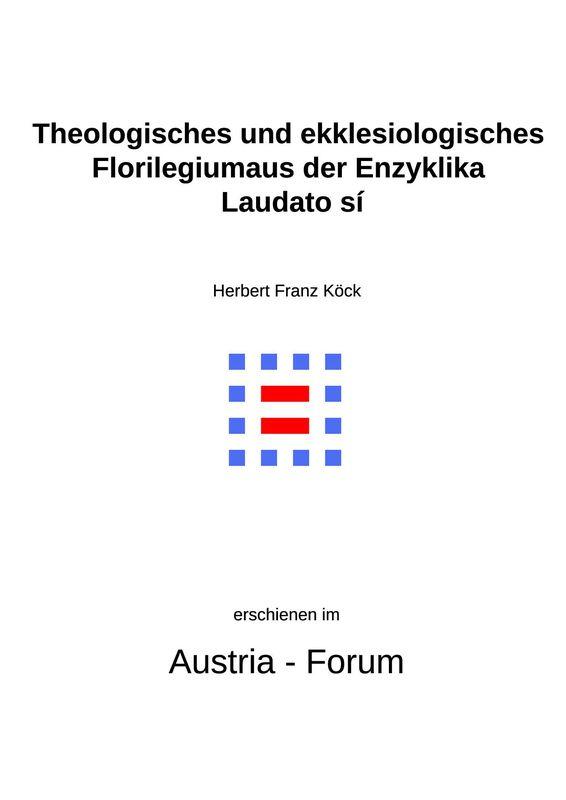 Bucheinband von 'Gedanken zu Glaube und Zeit - Theologisches und ekklesiologisches Florilegium aus der Enzyklika Laudato sí, Band 156'
