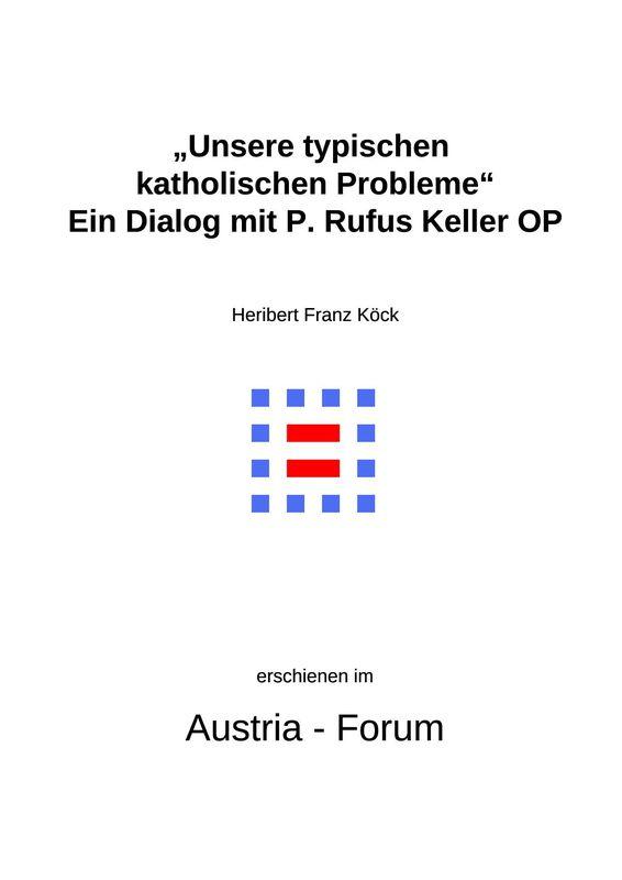 """Bucheinband von 'Gedanken zu Glaube und Zeit - """"Unsere typischen katholischen Probleme"""" Ein Dialog mit P. Rufus Keller OP, Band 185'"""