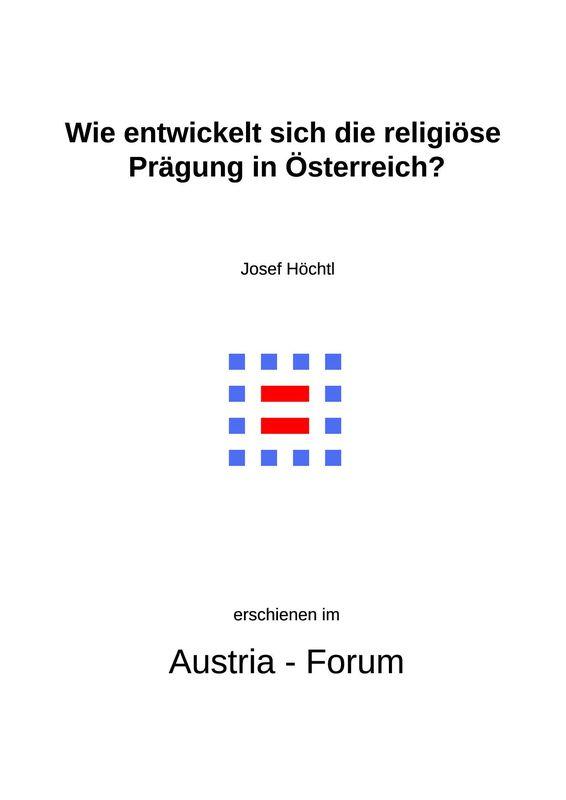 Bucheinband von 'Gedanken zu Glaube und Zeit - Wie entwickelt sich die religiöse Prägung in Österreich?, Band 245'