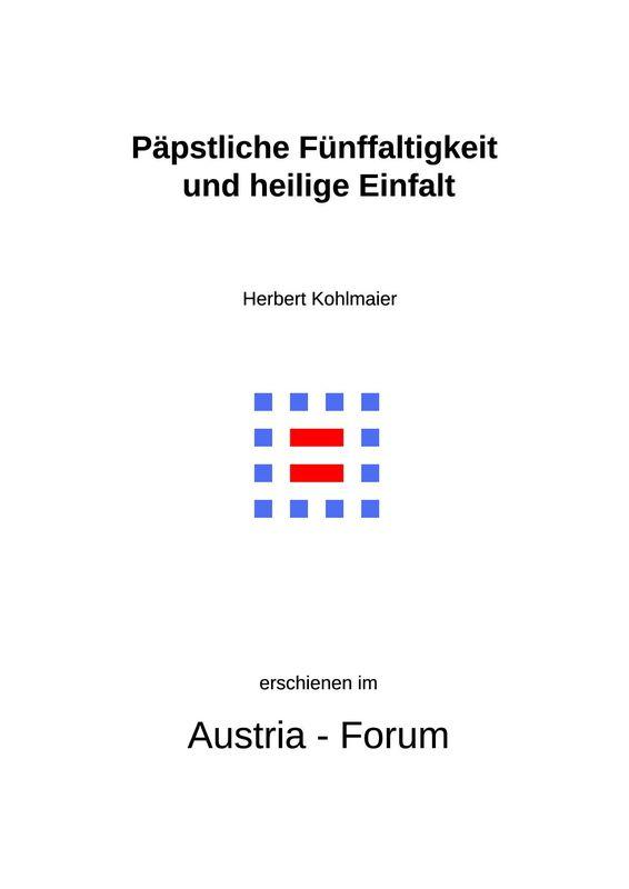Bucheinband von 'Gedanken zu Glaube und Zeit - Päpstliche Fünffaltigkeit und heilige Einfalt, Band 255'