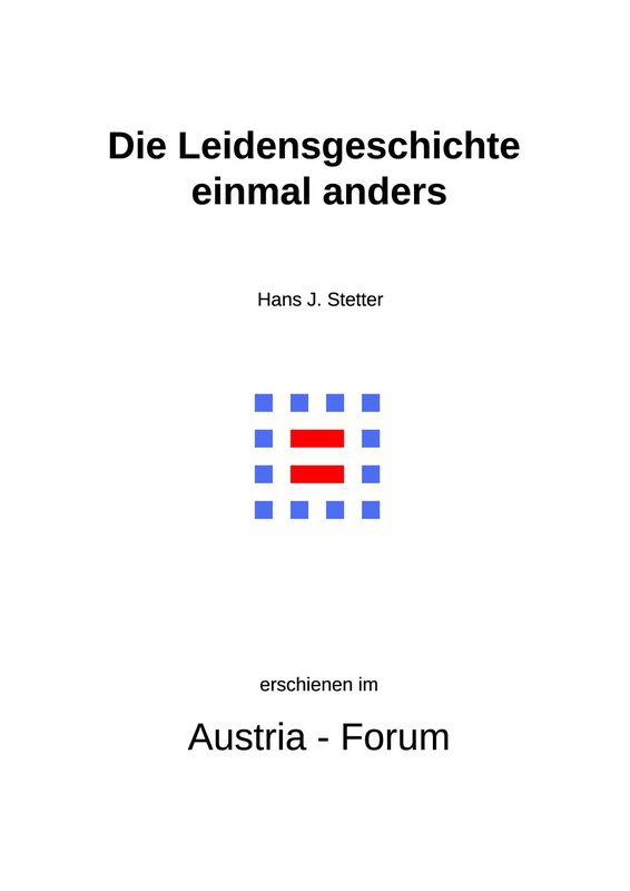 Bucheinband von 'Gedanken christlichen Glaubens unserer Zeit - Die Leidensgeschichte einmal anders, Band 331'
