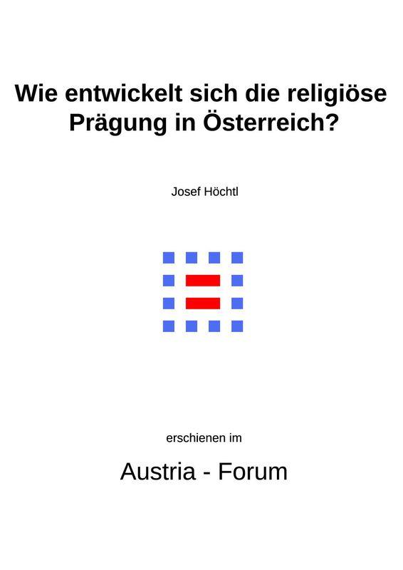 Bucheinband von 'Gedanken christlichen Glaubens unserer Zeit - Wie entwickelt sich die religiöse Prägung in Österreich?, Band 335'