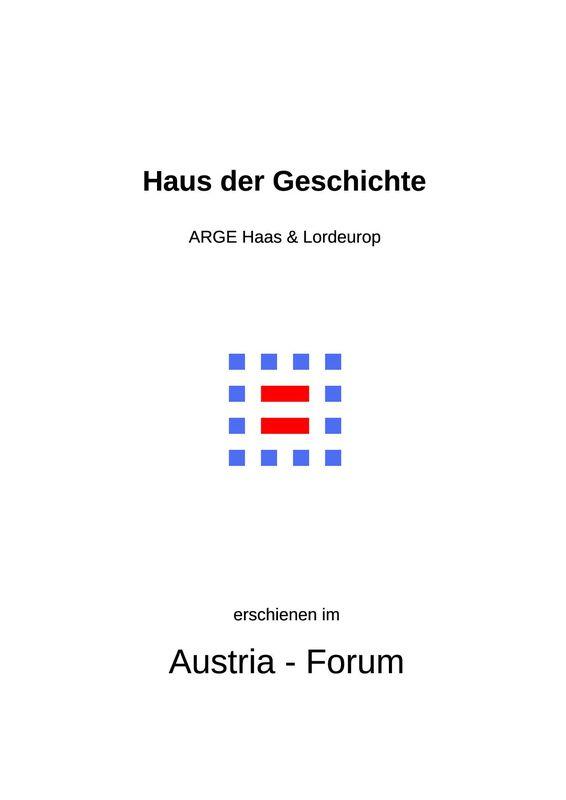Cover of the book 'Haus der Geschichte Österreich - Zusammenfassung – Executive Summary'