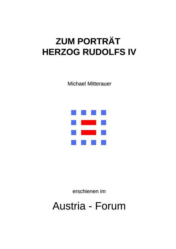 Cover of the book 'Zum Porträt Herzog Rudolfs IV. von Österreich - Im Kontext spätmittelalterlicher Sepulkralkultur'