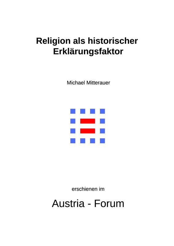 Bucheinband von 'Religion als historischer Erklärungsfaktor - und Schwierigkeiten, mit ihm umzugehen'
