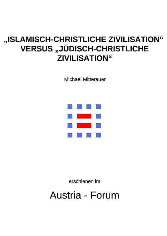 """Bucheinband von '""""Islamisch-Christliche Zivilisation"""" versus """"Jüdisch-Christliche Zivilisation"""" - Zu einer historisch-orientalistischen Debatte um Religion und Identität'"""