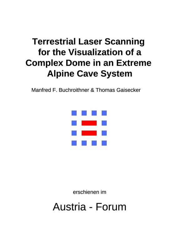 Bucheinband von 'Terrestrial Laser Scanning for the Visualization of a Complex Dome in an Extreme Alpine Cave System'