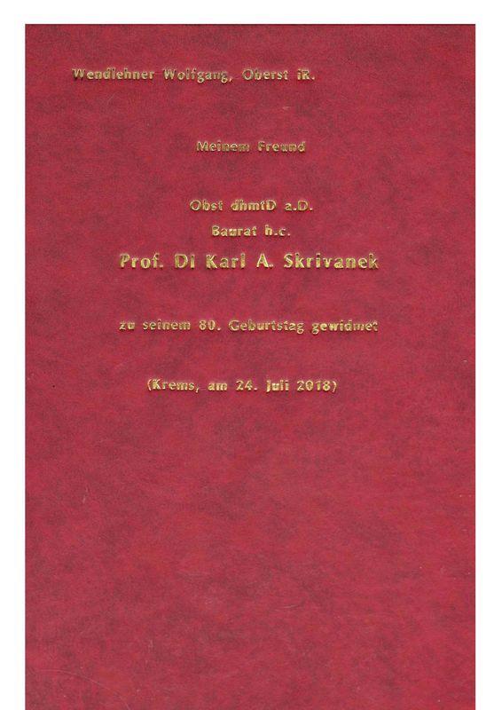Bucheinband von 'Meinem Freund Obst dhmtD z.D. Baurat h.c. Prof. DI Karl A.Skrivanek - zu seinem 80. Geburtstag gewidmet'