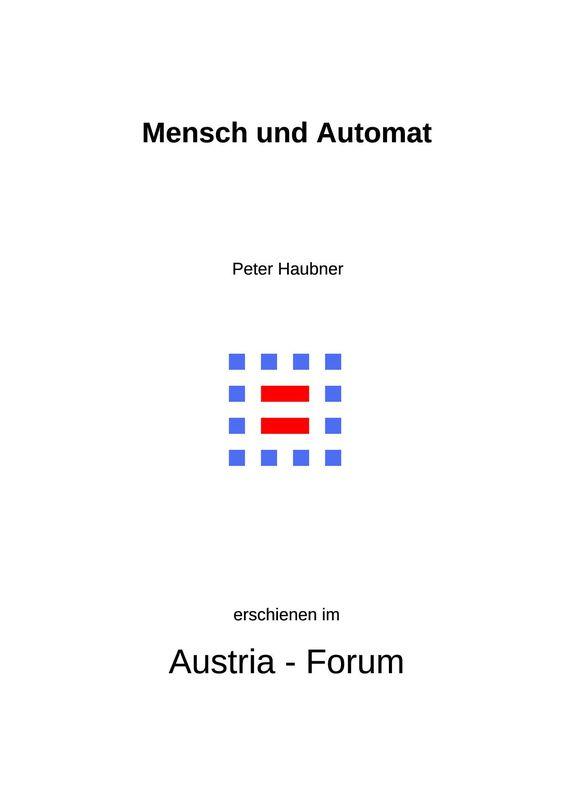 Bucheinband von 'Mensch und Automat - Multimediale Mensch-Maschine-Kommunikation aus systemtheoretischer und kybernetischer Sicht. Ein interdisziplinärer Ansatz'