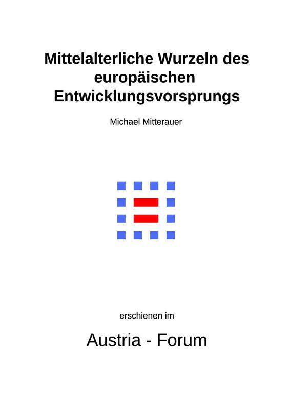 Bucheinband von 'Mittelalterliche Wurzeln des europäischen Entwicklungsvorsprungs'