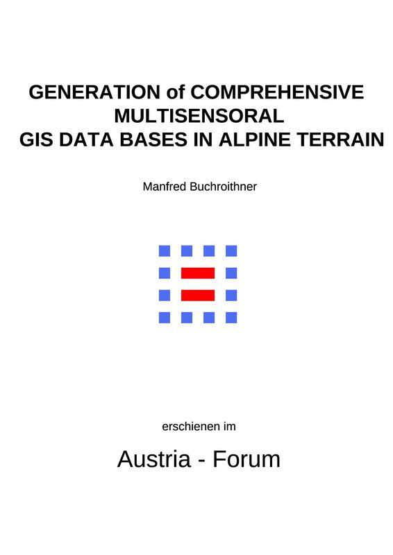 Bucheinband von 'Generation of comprehensive multisensoral GIS data bases in alpine terrain'
