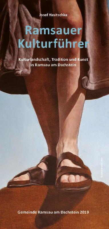 Bucheinband von 'Ramsauer Kulturführer - Kulturlandschaft, Tradition und Kunst in Ramsau am Dachstein'