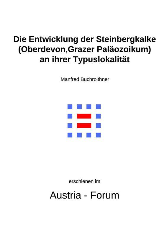 Bucheinband von 'Die Entwicklung der Steinbergkalke (Oberdevon, Grazer Paläozoikum) an ihrer Typuslokalität'