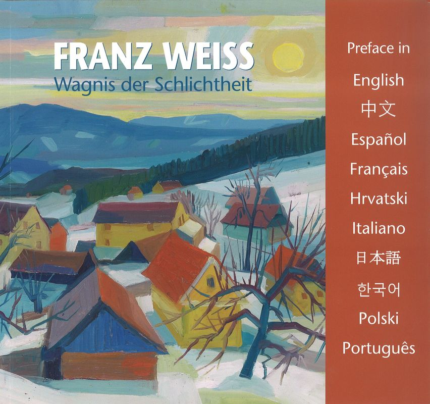 Bucheinband von 'FRANZ WEISS . Wagnis der Schlichtheit - Introduction'