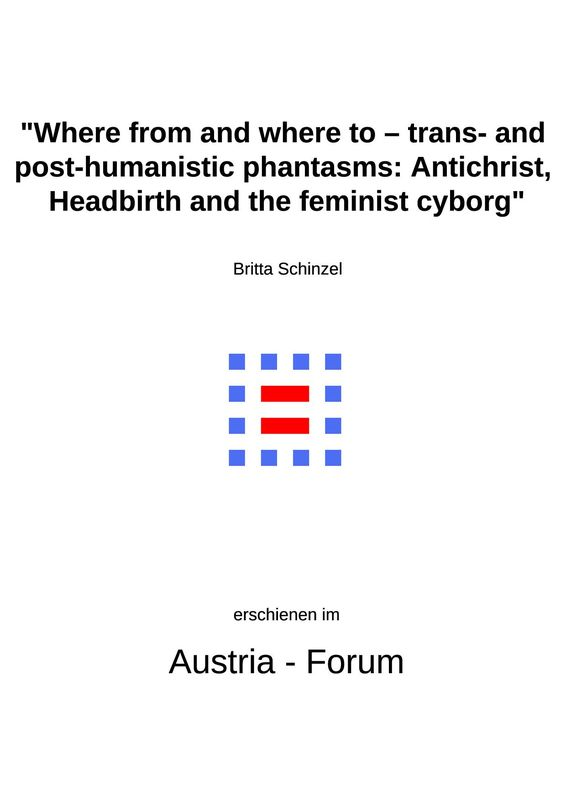 Bucheinband von 'Where from and where to – trans- and post-humanistic phantasms - Antichrist, Headbirth and the feminist cyborg'