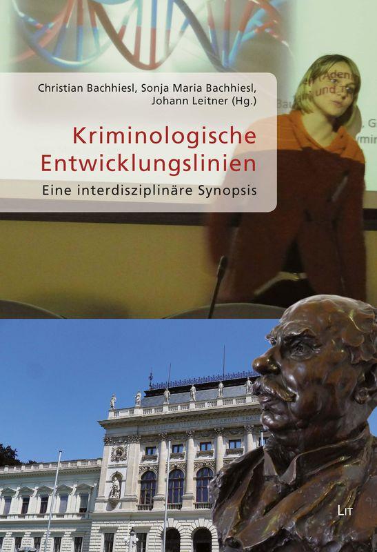 Bucheinband von 'Die Rolle der Psychiatrie bei der Beurteilung der strafrechtlichen Zurechnungsfähigkeit und die öffentliche Meinung - Der Laibacher Psychiater und Sachverständige Ivan Robida (1871 – 1941)'