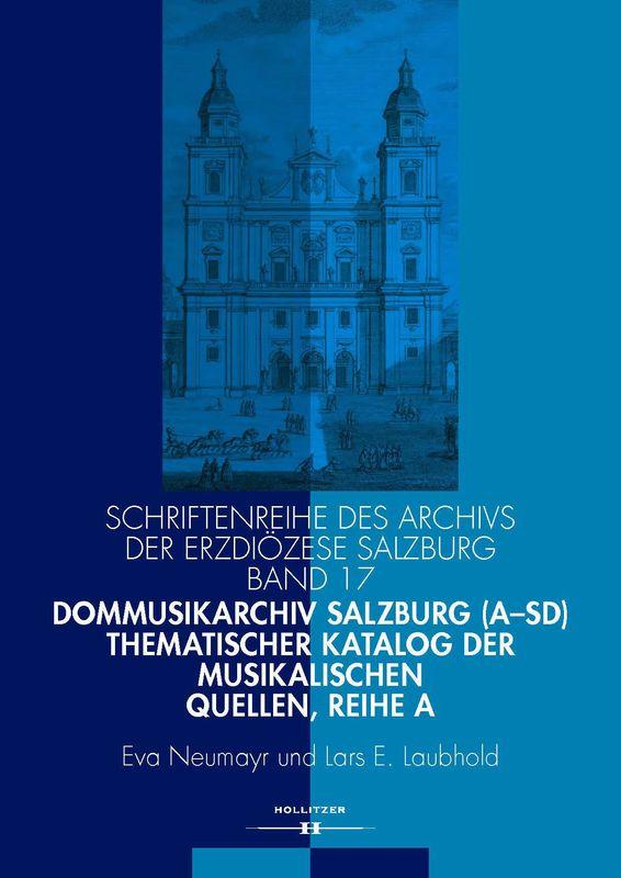 Bucheinband von 'Dommusikarchiv Salzburg (A-Sd) - Thematischer Katalog der musikalischen Quellen'