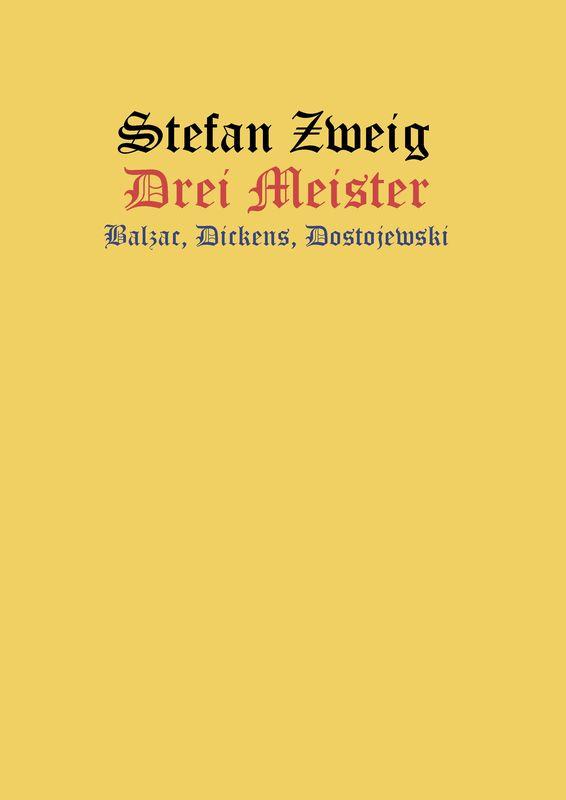 Bucheinband von 'Drei Meister - Balzac - Dickens - Dostojewski'