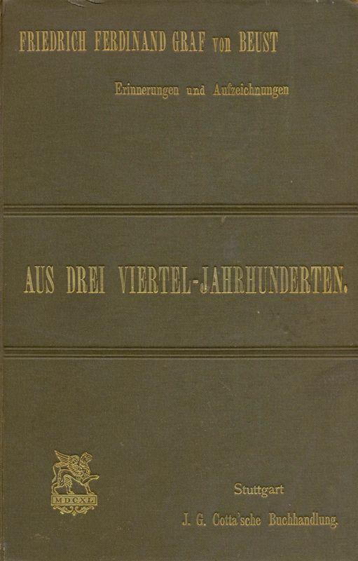 Bucheinband von 'Aus Drei Viertel-Jahrhunderten - 1809-1866, Band 1'