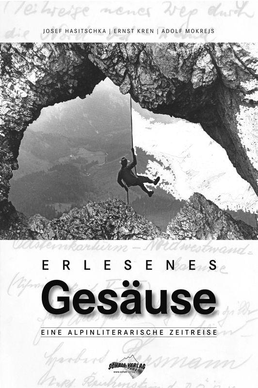 Bucheinband von 'Erlesenes Gesäuse - Eine Alpinliterarische Zeitreise'