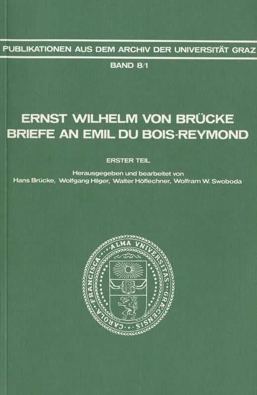 Cover of the book 'Ernst Wilhelm von Brücke - Briefe an Emil du Bois-Reymond, Volume 8/1'